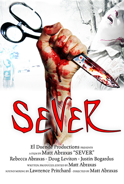 Sever Movie Poster - Matt Abraxas