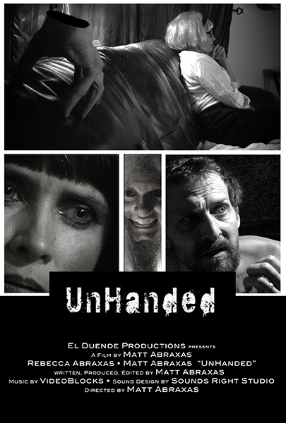 UnHanded Movie Poster - Matt Abraxas